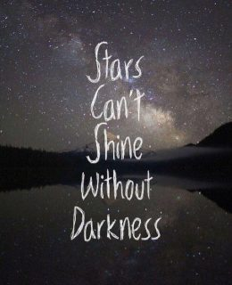 stars-can't-shine-without-darkness-pain